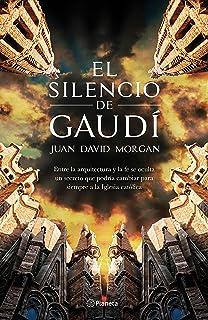 El silencio de Gaudí (Fuera de colección)