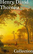 Henry David Thoreau: Collection (English Edition)