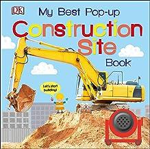 My Best Pop-up Construction Site Book: Let's Start Building! (Noisy Pop-Up Books)