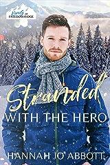 Stranded with The Hero : A Christian EMT Christmas Romance Kindle Edition