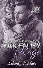 Taken by Rage: Rage Ryders MC