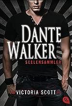 Dante Walker - Seelensammler (Die Dante Walker-Romane 1) (German Edition)