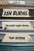 Ken Burns: The Kindle Singles Interview (Kindle Single)