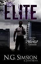 The Elite: a dystopian post-apocalyptic science fiction series (Remnants of Zone Four Chronicles Book 4)