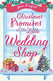 Christmas Promises at the Little Wedding Shop: Celebrate Christmas in Cornwall with this magical romantic comedy! (The Lit...