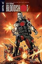 Bloodshot Vol. 5: Get Some!: Get Some and Other Stories (Bloodshot (2012- ))