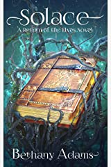 Solace (The Return of the Elves Book 8) Kindle Edition