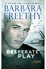 Desperate Play (Off the Grid: FBI Series Book 3) Kindle Edition