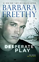 Desperate Play (Off the Grid: FBI Series Book 3)