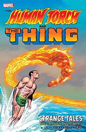 The Human Torch & The Thing: Strange Tales - The Complete Collection (Strange Tales (1951-1968)) (English Edition)
