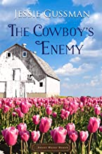 The Cowboy's Enemy (Sweet Water Ranch Western Cowboy Romance Book 9)
