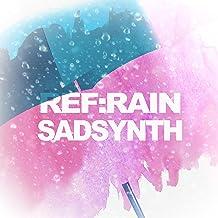 Ref:rain (Koi Wa Ameagari No You Ni)
