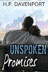 Unspoken Promises: Second Chance Romance (The Unspoken Love Series Book 2) Kindle Edition