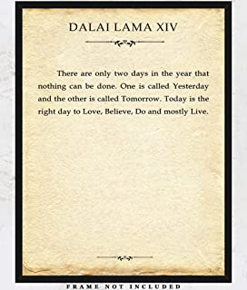 Dalai Lama There Are Only Two Days… Typography Wall Art Print - Unique Room Decor for Boys, Girls, Men & Women - (11x14) Unframed Picture Great Gift Idea for Book Lovers Under $15