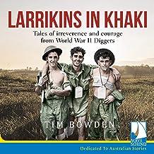 Larrikins in Khaki