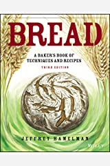 Bread: A Baker's Book of Techniques and Recipes, 3rd Edition Hardcover