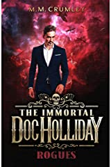 The Immortal Doc Holliday: Rogues: (The Immortal Doc Holliday Series Book 5) Kindle Edition
