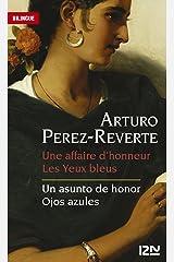 Bilingue français-espagnol : Une affaire d'honneur et Les Yeux bleus / Un asunto de honor et Ojos azules (Langue pour tous bilingue t. 12795) Format Kindle