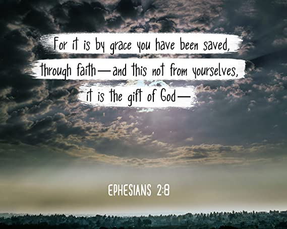 "Bible Verse Wall Art ""For it is by grace you have been saved."" Ephesians  2:8 Christian Poster Framed Picture Wall Decor Print 