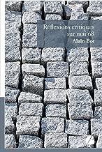 Réflexions critiques sur mai 68 (PANT.ESSAI) (French Edition)