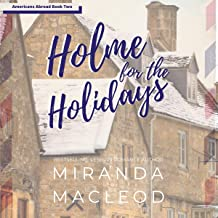 Holme for the Holidays: Americans Abroad Series, Book 2