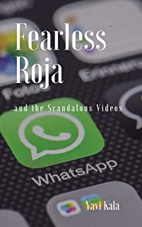 Fearless Roja and the Scandalous Videos