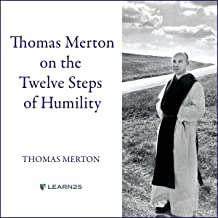 Thomas Merton on the Twelve Steps of Humility