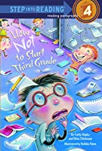 How Not to Start Third Grade (Step into Reading 4) PDF
