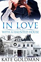In Love With a Haunted House
