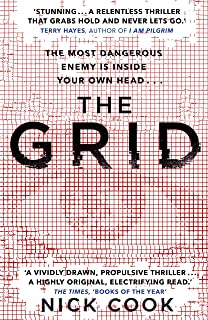 The Grid: 'A stunning thriller' Terry Hayes, author of I AM PILGRIM (English Edition)
