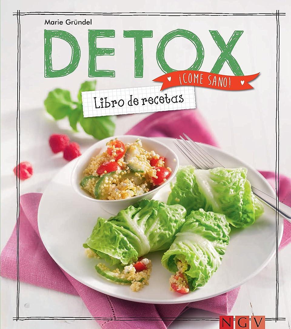 Detox: Libro de recetas (?Come sano!) (Spanish Edition)