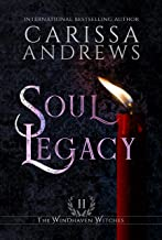Soul Legacy: A Supernatural Ghost Series (The Windhaven Witches Book 2)