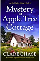 Mystery at Apple Tree Cottage: A completely unputdownable cozy mystery novel (An Eve Mallow Mystery Book 2) Kindle Edition