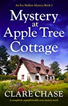 Mystery at Apple Tree Cottage: A completely unputdownable cozy mystery novel (An Eve Mallow Mystery Book 2) (English Edition)