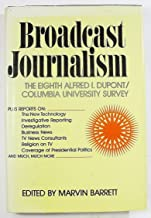 Broadcast journalism, 1979-1981 (The Eighth Alfred I. duPont-Columbia University survey)