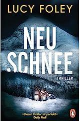 Neuschnee: Thriller (German Edition) Kindle Edition