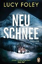 Neuschnee: Thriller (German Edition)