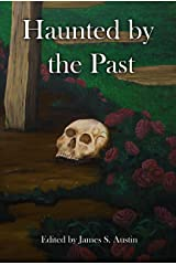 Haunted by the Past Kindle Edition