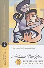 Nothing But You: Love Stories From The New Yorker (Modern Library (Paperback))