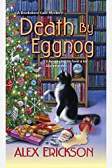 Death by Eggnog (A Bookstore Cafe Mystery Book 5) Kindle Edition