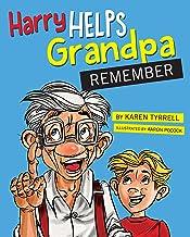 Harry Helps Grandpa Remember