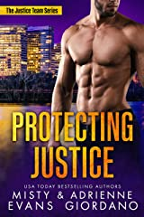 Protecting Justice (The Justice Team Book 6) Kindle Edition