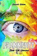 Frammenti - Secondo Volume (Italian Edition)