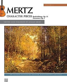 Mertz -- Character Pieces, Vol 1 (Alfred Classical Guitar Masterworks)