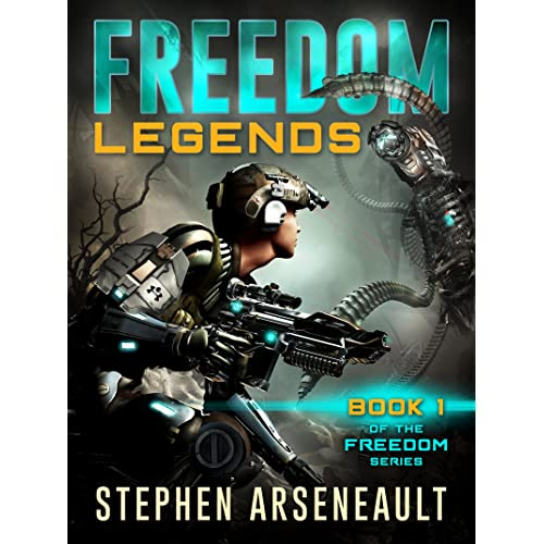FREEDOM Legends: (Book 1)