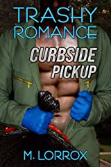 Trashy Romance: Curbside Pickup Kindle Edition
