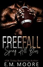 Free Fall: A High School Bully Romance (Spring Hill Blues Book 1)