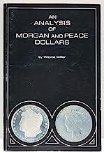 An Analysis of Morgan and Peace Dollars