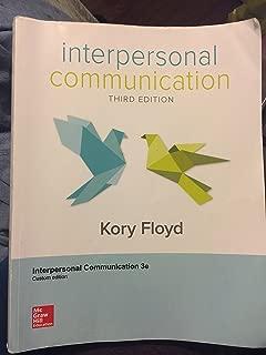 Interpersonal Communication Third Edition Custom Edition