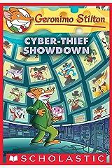 Cyber-Thief Showdown (Geronimo Stilton #68) Kindle Edition